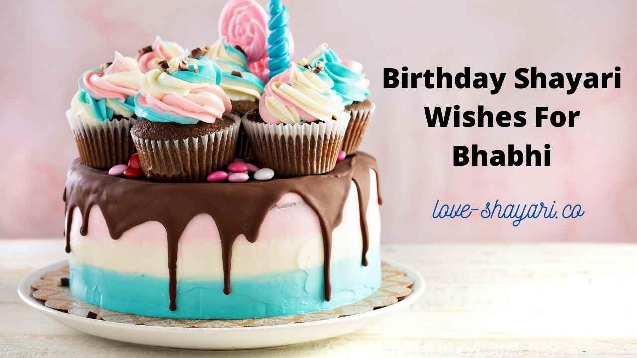Birthday Shayari Wishes For Bhabhi