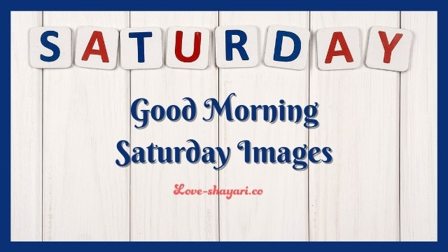 good morning saturday images