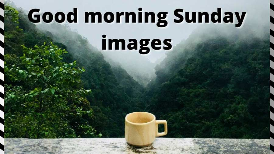 Good morning Sunday images